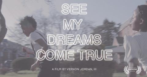 See My Dreams Come True poster art